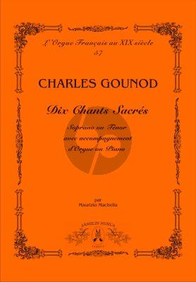 Gounod Dix Chants Sacrés. Soprano ou Ténor avec accompagnement d'Orgue ou Piano (dited by Maurizio Machella)