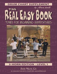 Album The Real Easy Book Vol. 1 Drum Chart Supplement (Tunes for Beginning Improvisers by Alan Hall)
