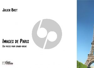 Bret Images de Paris 6 Pieces pour Grand Orgue