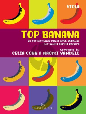Cobb Yandell Top Banana 20 Performance Pieces with Attitude for Young String Players Viola Part (In Compatible Keys for Individual, Group or Mixed-Ensemble Playing)