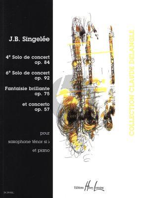 Singelee 4e Solo de Concert op.84 - 6e Solo de Concert Op.75 - Concert Op.57 Saxophone Tenor et Piano (Claude Delangle) (advanced)