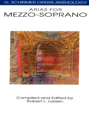 Album Opera Anthology Arias for Mezzo Soprano (edited by Robert L.Larsen)