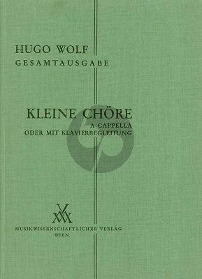 Wolf Kleine Chore a Cappella (oder mit Klavier)