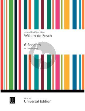Fesch 6 Sonaten Op. 9 2 Altblockflöten (Gerhard Braun)