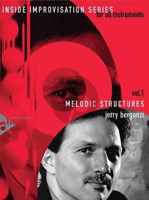 Bergonzi Inside Improvisation Vol.1 Melodic Structures