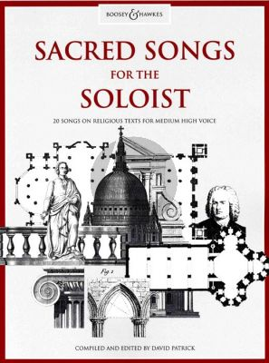 Sacred Songs for the Soloist Medium High (20 Songs on Religious Texts) (David Patrick)