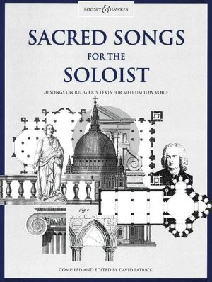 Sacred Songs for the Soloist Medium Low (20 Songs on Religious Texts) (David Patrick)