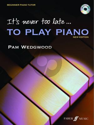 Wedgewood  It's never too late to play piano