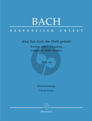 Bach J.S. Kantate BWV 68 Also hat Gott die Welt geliebt Vocal Score (Cantata for Whit Monday) (German)
