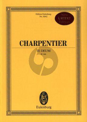 Charpentier Te Deum H.146 Solists-SATB-Orch. Study Score (edited by Jean-Paul Montagnier) (Eulenburg)