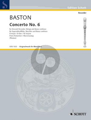Baston Concerto No.6 D-major Descant Rec.-Strings-Bc (piano red.)