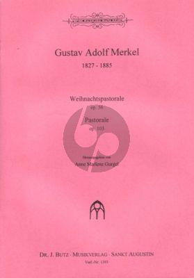 Merkel Pastoralen Op. 56 & Op. 103 Orgel (Anne-Marlene Gurgel)