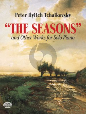Tchaikovsky The Seasons and other Works for Solo Piano