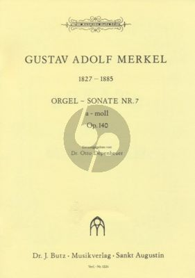 Merkel Sonate No. 7 a-moll Op. 140 Orgel (Otto Depenheuer)