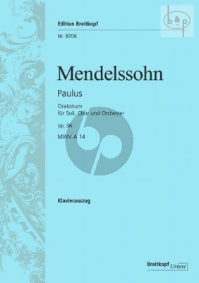 Paulus Op.36 (MWV A14) (Soli-Choir-Orch.) Vocal Score (germ.)