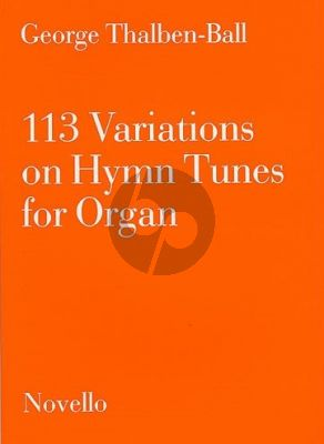 Thalben-Ball 113 Variations on Hymn Tunes for Organ