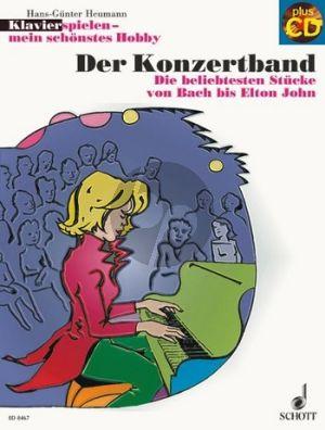 Der Konzertband (Klavierspielen mein schonstes Hobby, die beliebtesten Stücke von Bach bis Elton John