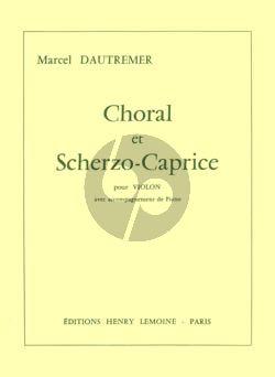 Dautremer Choral et Scherzo Caprice Violon et Piano
