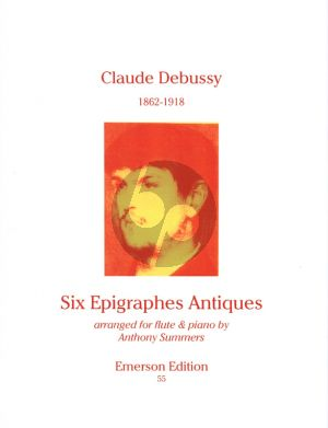 Debussy 6 Epigraphes Antiques for Flute and Piano (Transcribed by Anthony Summers)