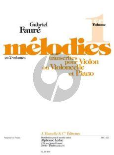 Faure Melodies Vol.1 Violon [Violoncelle] et Piano (Bachmann)