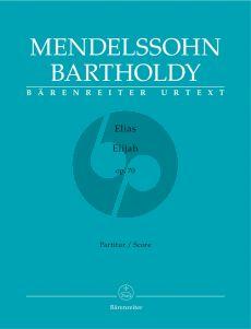 Mendelssohn Elias Op.70 Soli-Choir-Orchestra Score (germ./engl.) (edited by Douglass Seaton)