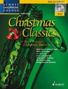 Christmas Classics (16 Most Popular Christmas Melodies (Alto Sax.-Piano)