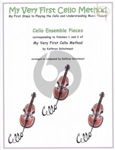 My very First Cello Method. Cello Ensembles Pieces corresponding to Vol.1 and 2 of the Cello Method