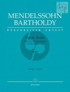 """Psalm 42 Op.42 """"Wie der Hirsch schreit nach frischem Wasser"""" (Soli-Chor-Orch.) (Full Score)"""