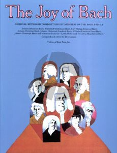 Bach Joy of Bach Piano Compositions by Members of the Bach Family (Compiled and Edited by Dennis Agay)