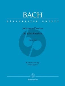 Bach Johannes Passion BWV 245 Vocal Score