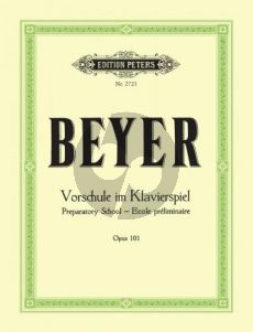 Beyer Vorschule im Klavierspiel Op.101 Klavier (Adolf Ruthardt)