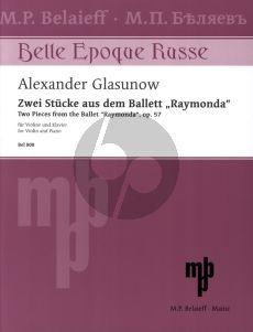 Glazunow Zwei Stücke aus dem Ballett 'Raymonda' Op.57 (1907) Violine und Klavier (transcription Vladimir Pogoyev)