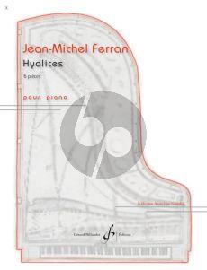 Ferran Hyalites pour Piano (6 Pieces)