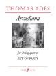 Ades Arcadiana Op.12 (1994) String Quartet Set of Parts
