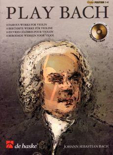 Play Bach for Violin Bk-Cd (pos. 1 - 4) (arr. Wim Stalman) (grade 4 - 5)