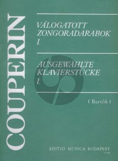 Couperin Selected Piano Pieces Vol.1 (Selection and notes by Bartok)