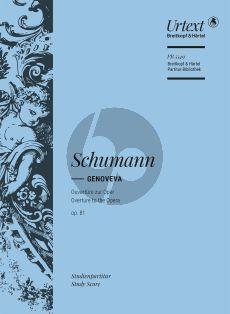 Schumann Genoveva Ouverture Op. 81 Orchester (Studienpartitur)