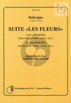 Delavigne Suite 'Les Fleurs' (Treble and Tenor Rec.) (edited by Gerrit Vellekoop)