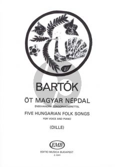 Bartok 5 Hungarian Folksongs Voice and Piano (Hungarian/English) (Edited by Denijs Dille, words by Nancy Bush)