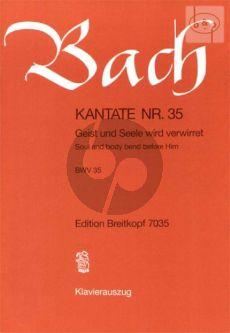 Bach Kantate No.35 BWV 35 - Geist und Seele wird verwirret (Soul and body bend before Him) (Deutsch/Englisch) (KA)