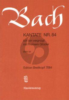 Bach Kantate No.84 BWV 84 - Ich bin vergnugt mit meinem Glucke (Deutsch) (KA)