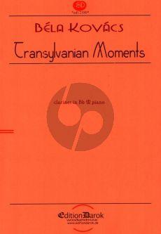 Kovacs Transylvanian Moments for Clarinet and Piano