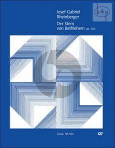Der Stern von Bethlehem Op.164 (SB soli-SATB- Orch.)