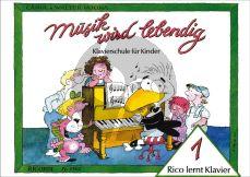 Musik wird lebendig - Rico lernt Klavier 1