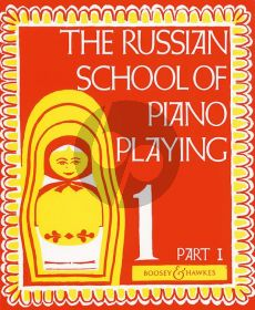 Russian School of Piano Playing Vol.1 Part 1