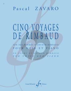 Zavaro 5 Voyages de Rimbaud pour Voix et Piano (sur des Poemes D'Arthur Rimbaud)
