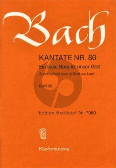 Bach Kantate BWV 80 - Ein feste Burg ist unser Gott (A stronghold sure is God our Lord) Klavierauszug (dt./engl.)