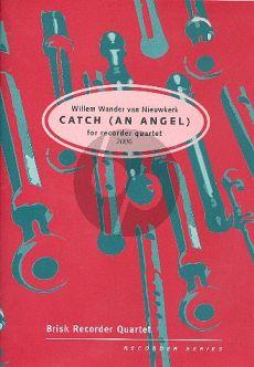 Nieuwkerk Catch (an Angel) 4 Recorders (SAAT) (Score/Parts)