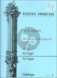 3 Stucke fur ein Orgelwerk in einen Uhr KV 594 - 608 - 616