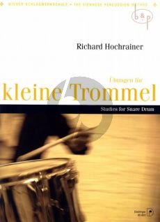 Hochrainer Ubungen fur Kleine Trommel (Studies for Snare Drum)